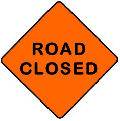 Orange road closed sign